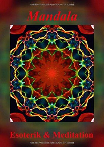 9783660084795: Mandala - Esoterik & Meditation (Posterbuch DIN A2 hoch): Mandalas sind Energiebilder und geben Kraft, Ruhe und Entspannung für Körper und Seele. (Posterbuch, 14 Seiten)