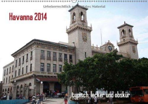 9783660113471: Havanna 2014 typisch, lecker und obskur - Author: Dapper Thomas