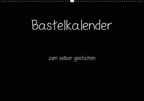 9783660121926: Bastelkalender - Schwarz (Wandkalender 2014 DIN A3 quer): Kalender zum selber gestalten(Monatskalender, 14 Seiten)