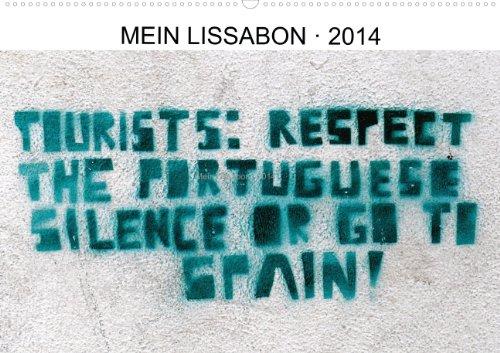 9783660123555: Mein Lissabon 2014  (Wandkalender 2014 DIN A3 quer): Momentaufnahmen einer Stadt  Monatskalender, 14 Seiten