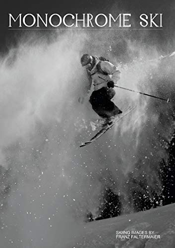 9783660127966: Monochrome Ski (Posterbuch DIN A2 hoch): Different b/w images of my skiing ventures (Posterbuch, 14 Seiten)
