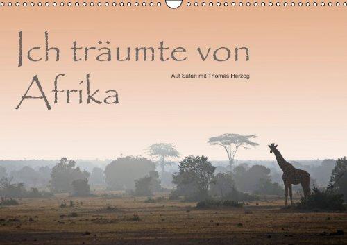 9783660137255: Ich träumte von Afrika - Author: Herzog Thomas VE www.bild-erzaehler.com