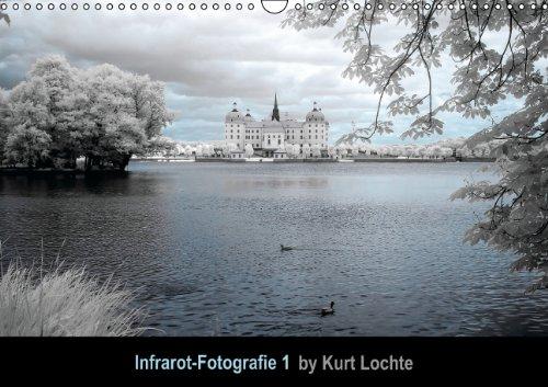 9783660162974: Infrarot-Fotografie 1 (Wandkalender 2014 DIN A3 quer): by Kurt Lochte (Monatskalender, 14 Seiten)