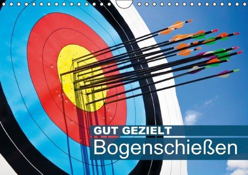 9783660163360: Gut gezielt: Bogenschie�en (Wandkalender 2014 DIN A4 quer): Mitten ins Schwarze (Monatskalender, 14 Seiten)