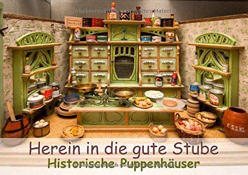 9783660194937: Herein in die gute Stube: Historische Puppenhäuser - Author: CALVENDO