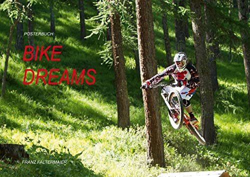 9783660204667: Posterbuch, Bike Dreams (Posterbuch DIN A3 quer): Eine kleine Auswahl an Bikebildern aus meinen zahlreichen Photoreisen. A small issue of bikepictures of many ventures. (Posterbuch, 14 Seiten)