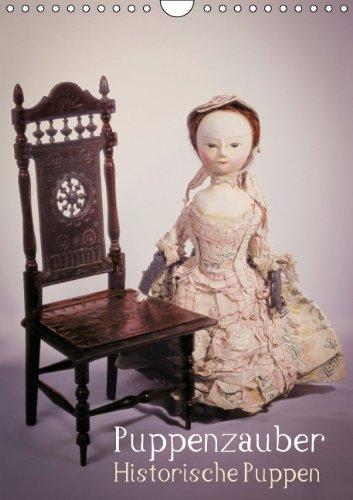 9783660207897: Puppenzauber - Historische Puppen (Wandkalender 2014 DIN A4 hoch): Nostalgische Spielzeugwelten (Monatskalender, 14 Seiten)