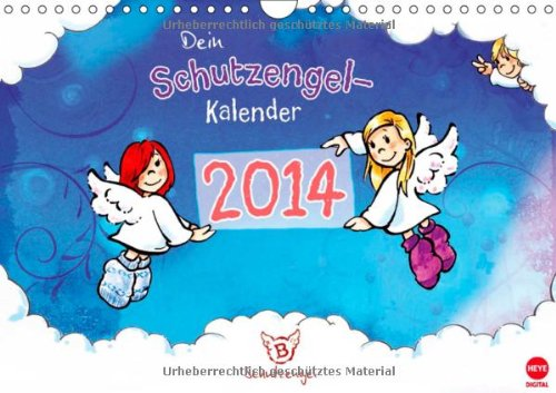9783660210439: Dein Schutzengelkalender 2014 - Author: B - Heye Digital Studio