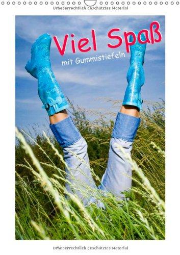 9783660212075: Viel Spaß mit Gummistiefeln (Wandkalender 2014 DIN A3 hoch): Ein Schuh für alle Fälle (Monatskalender, 14 Seiten)