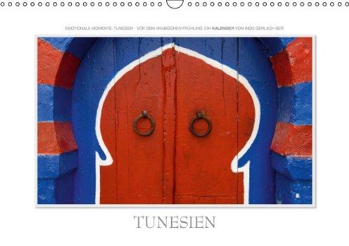 9783660214451: Emotionale Momente: Tunesien (Wandkalender 2014 DIN A3 quer): Tunesien - fotografiert vor dem arabischen Frühling. (Monatskalender, 14 Seiten)
