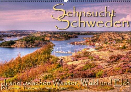 9783660218459: Sehnsucht Schweden Sverige Wandkalen