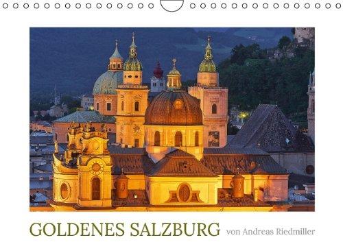 9783660243338: Goldenes Salzburg - fotografiert von Andreas Riedmiller (Wandkalender 2014 DIN A4 quer): Der Fotokalender