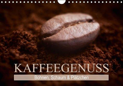 9783660250213: Bohnen, Schaum & Plätzchen - Kaffeegenuss (Wandkalender 2014 DIN A4 quer): Das Handwerk eines Barista (Monatskalender, 14 Seiten)