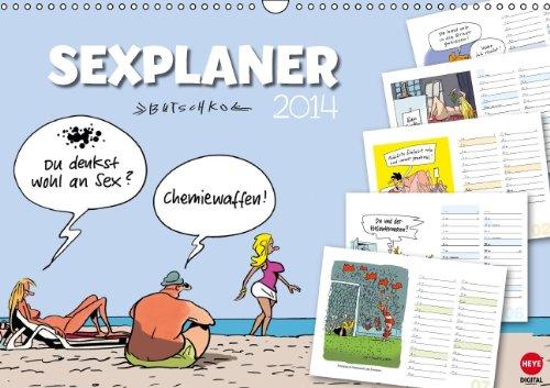 9783660252446: Butschkow: Sexplaner (Wandkalender 2014 DIN A3 quer): Frivoler Planungskalender f�r alle Fans des lockeren Strichs! (Monatskalender, 14 Seiten)