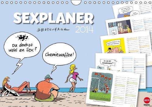 9783660252453: Butschkow: Sexplaner (Wandkalender 2014 DIN A4 quer): Frivoler Planungskalender für alle Fans des lockeren Strichs! (Monatskalender, 14 Seiten)