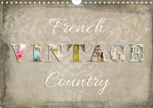 9783660280074: French Vintage Country Wandkalender 20