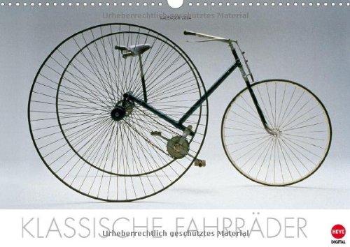 9783660301625: Klassische Fahrräder (Wandkalender 2014 DIN A3 quer): Faszinierender und informativer Kalender von echten Fahrrad-Oldtimern (Monatskalender, 14 Seiten)