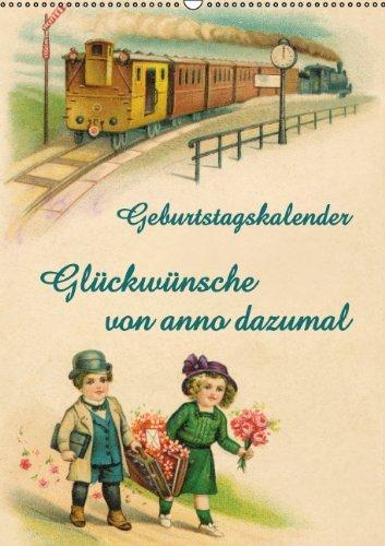 9783660312461: Glückwünsche von anno dazumal (Wandkalender immerwährend DIN A2 hoch): Geburtstagskalender (Monatskalender, 14 Seiten)