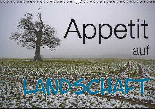 9783660322439: Appetit Auf Landschaft Wandkalender 20
