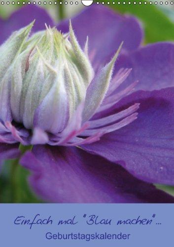 """9783660323689: Einfach mal """"Blau machen""""... (Wandkalender immerwährend DIN A3 hoch): """"Blau machen""""...keine Termine! Geburtstagskalender (Monatskalender, 14 Seiten)"""