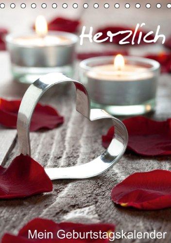 9783660359008: Herzlich-Mein Geburtstagskalender (Tischkalender immerwährend DIN A5 hoch): 12 herzliche Motive für das ganze Jahr. (Tischkalender, 14 Seiten)