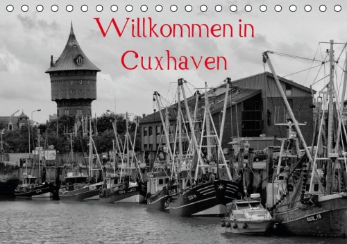 9783660406054: Willkommen in Cuxhaven Tischkalender 2