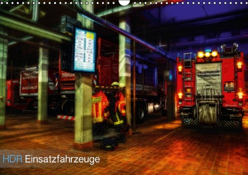 9783660425895: HDR Einsatzfahrzeuge (Wandkalender immerwährend DIN A3 quer): Einsatzfahrzeuge aus Feuerwehr, Rettungsdienst und KatS in HDR-Technik bearbeitet (Monatskalender, 14 Seiten)