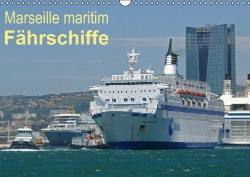 9783660436396: Marseille maritim - Fährschiffe - Author: Watsack Carsten