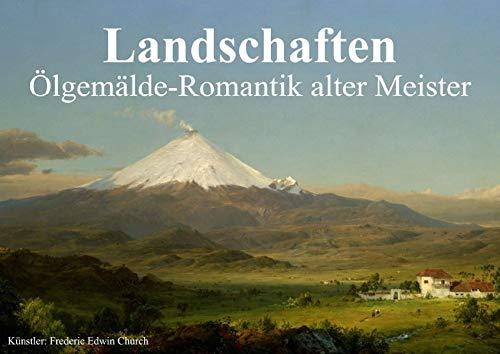9783660461077: Landschaften . Ölgemälde-Romantik alter Meister (Posterbuch DIN A4 quer): Romantische Landschaften von Meistern der Vergangenheit (Posterbuch, 14 Seiten)