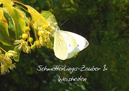9783660470857: Schmetterlings-Zauber & Weisheiten (Posterbuch DIN A2 quer): Für wenige Minuten den Alltag vergessen mit faszinierendem Schmetterlings-Zauber und Weisheiten (Posterbuch, 14 Seiten)