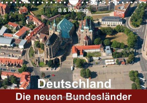 9783660470949: Deutschland - Die neuen Bundesländer - Author: & Kalenderverlag Monika Müller Bild-