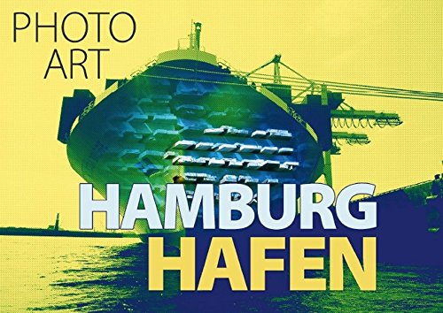 9783660501490: Photo-Art / Hamburg Hafen (Posterbuch DIN A3 quer): Fotokunst von Susanne Sachers (Posterbuch, 14 Seiten)