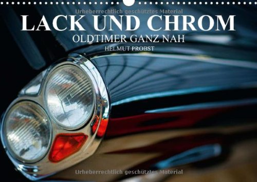 9783660509045: Lack und Chrom - Oldtimer ganz nah / AT-Version - Author: Probst Helmut