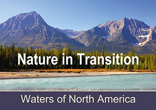 Nature in Transition, Waters of North America - Posterbuch