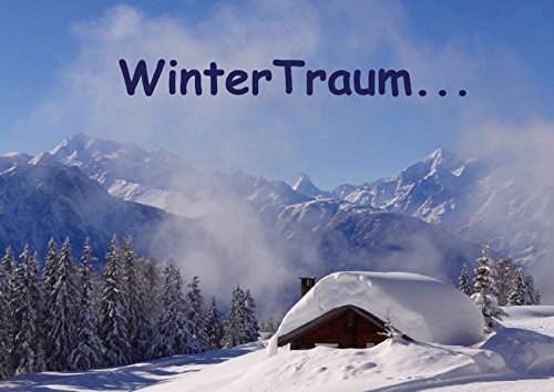 Winter Traum (Posterbuch DIN A4 quer): Winterbilder: MIchel, Susan