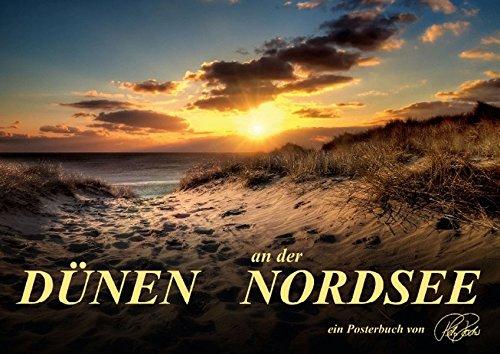 9783660553598: Dünen - an der Nordsee (Posterbuch DIN A4 quer): Peter Roder, folgen Sie dem Fotokünstler in die Dünen der Nordseeküste (Posterbuch, 14 Seiten)