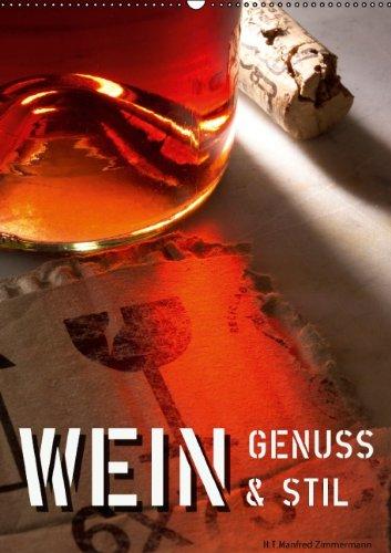 9783660567021: Wein Genuss Amp Stil Wandkalender 20