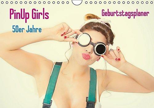 9783660581300: PinUp Girls  50er Jahre / Geburtstagskalender (Wandkalender immerw�hrend DIN A4 quer): 12 tolle Motive f�r PinUp Fans (Monatskalender, 14 Seiten)