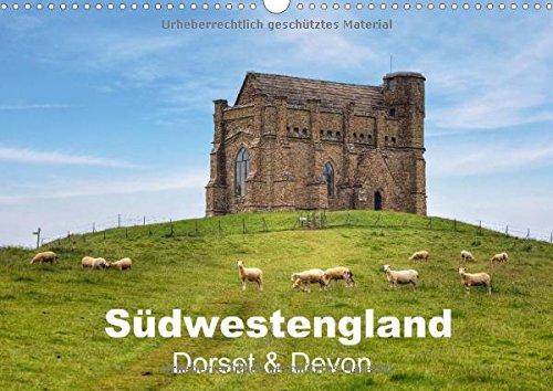 9783660701258: S�dwestengland - Dorset & Devon (Wandkalender 2015 DIN A3 quer): Der sonnige S�dwesten Englands mit seinen sch�nen Buchten und Herrenh�usern (Monatskalender, 14 Seiten)