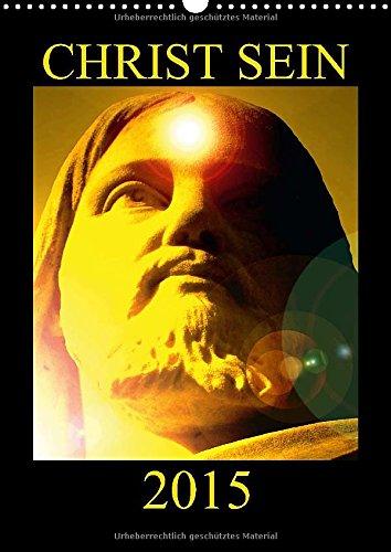 9783660726510: Christ Sein 2015 Wandkalender 2015 D