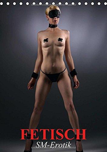 9783660756616: Fetisch � SM-Erotik: Fetisch . SM-Erotik A5 hoch