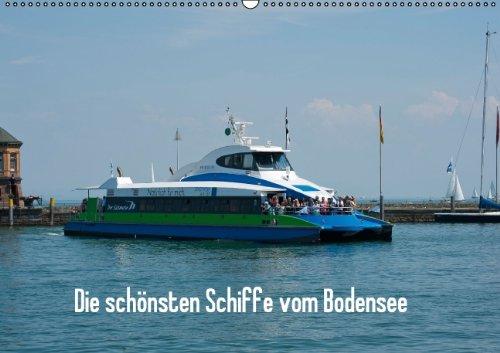 9783660825749: Die Sch�nsten Schiffe Vom Bodensee Wa