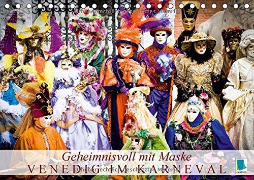 9783660837902: Geheimnisvoll mit Maske - Venedig im Karneval (Tischkalender 2015 DIN A5 quer): Venezianische Kostüme in ganzer Pracht (Monatskalender, 14 Seiten)