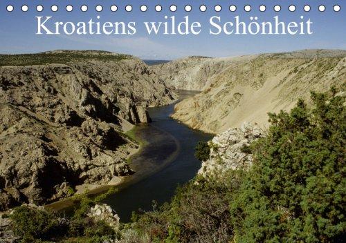 9783660857276: Kroatiens wilde Schönheit - Author: Erlwein Winfried