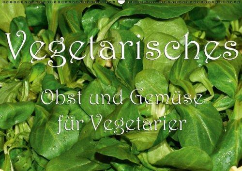9783660861846: Obst und Gemüse für Vegetarier - Author: Oechsner Richard