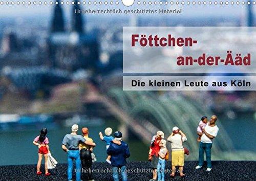 9783660871630: Die kleinen Leute aus Köln / Geburtstagskalender - Author: Claushallmann Michael