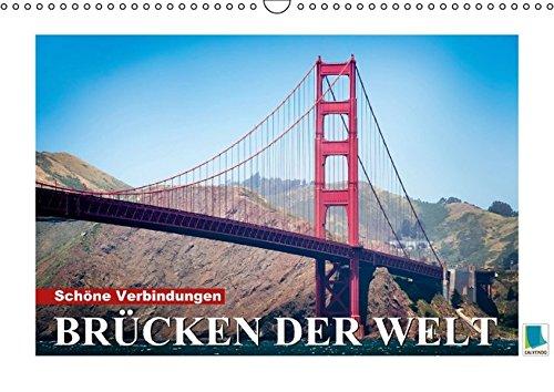 9783660873023: Schöne Verbindungen: Brücken der Welt - Author: CALVENDO