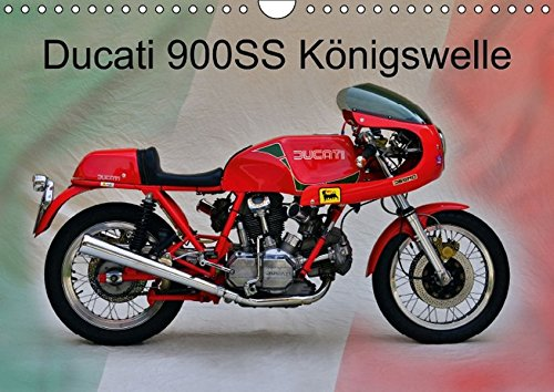 9783660876116: Ducati 900ss Kã¶nigswelle Wandkalender