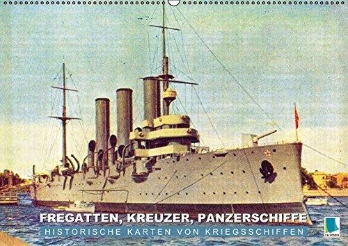 9783660880953: Fregatten, Kreuzer, Panzerschiffe - historische Karten von Kriegsschiffen - Author: CALVENDO