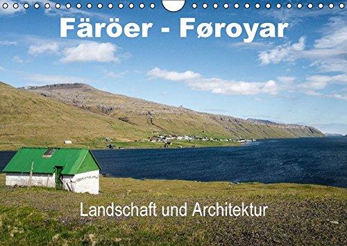 9783660889864: F�r�er-F�royar - Landschaft und Architektur (Wandkalender immerw�hrend DIN A4 quer): Bilder eines Kurztrips �ber die F�r�er- Inseln (Monatskalender, 14 Seiten)